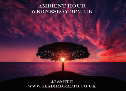 Ambient Hour Internet Radio Show