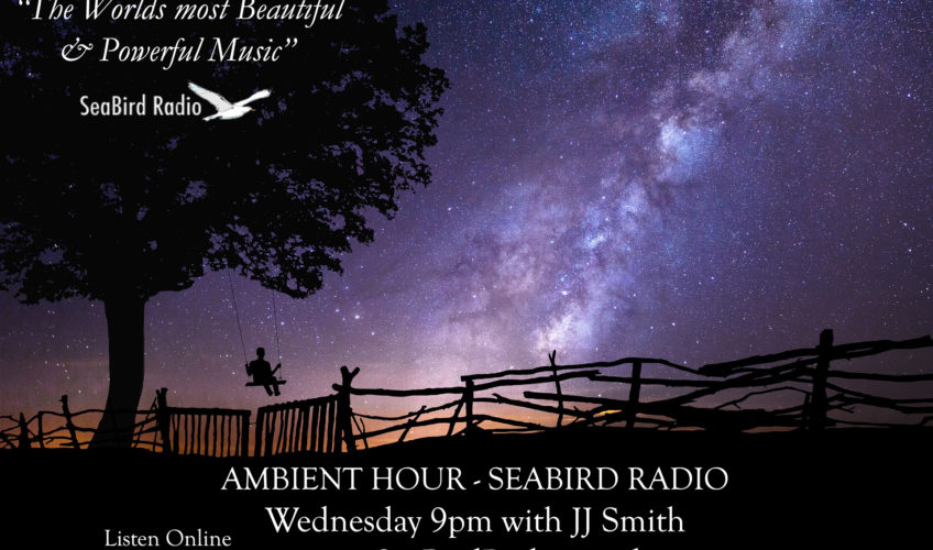 Powerful Beautiful Music on the Ambient Hour Show